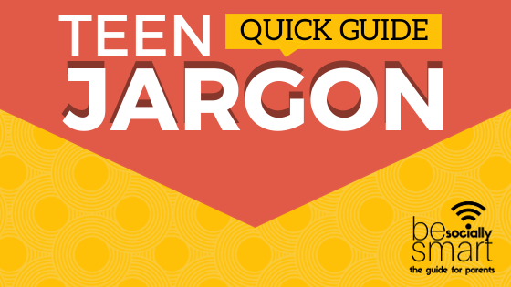 _TEEN JARGON QUICK GUIDE-2