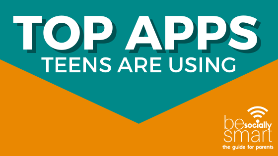 Top Apps Teens are Using Right Now